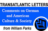 Transatlantic Letters from William Parks