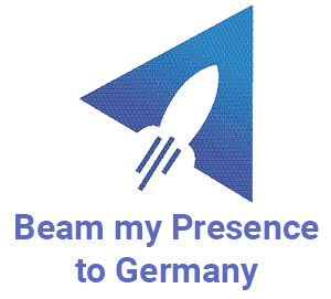 Beam my Presence to Germany